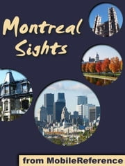 Montreal Sights (Mobi Sights) ebook by MobileReference