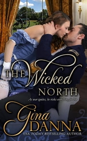 The Wicked North - Hearts Touched By Fire, #1 ebook by Gina Danna
