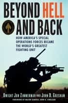 Beyond Hell and Back ebook by Dwight Jon Zimmerman,John D. Gresham
