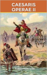 De Bello Civili ebook by Caius Julius Caesar