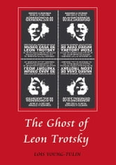The Ghost of Leon Trotsky ebook by Lois Young-Tulin
