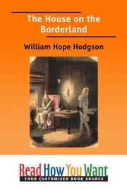 The House On The Borderland ebook by Hodgson William Hope