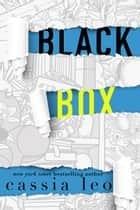 Black Box ebook by Cassia Leo
