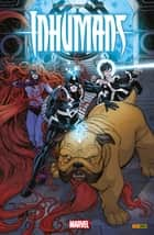 Inhumans - Rois d'hier et de demain - Rois d'hier et de demain eBook by Christopher Priest, Ryan North, Phil Noto,...