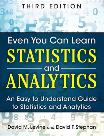 Even you can learn statistics and analytics ebook by david m levine even you can learn statistics and analytics an easy to understand guide to statistics and fandeluxe Gallery