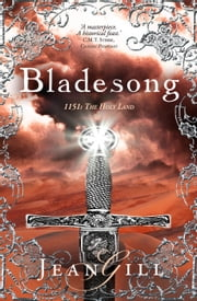 Bladesong - The Troubadours Quartet, #2 ebook by Jean Gill