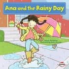 Ana and the Rainy Day ebook by Katie Strange, Sara E. Hoffmann