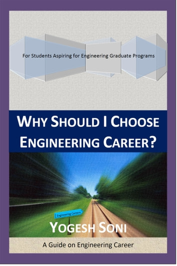 Why Should I Choose Engineering Career? ebook by Yogesh Soni