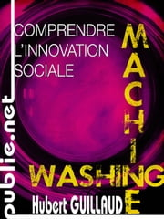 Comprendre l'innovation sociale - en collaboration avec Internet'Actu ebook by Hubert Guillaud