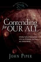 Contending for Our All ebook by John Piper