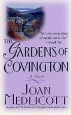 The Gardens of Covington ebook by Joan A. Medlicott