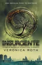 Insurgente ebook by Veronica Roth, Lucas Peterson