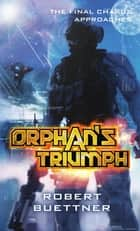 Orphan's Triumph - Jason Wander series book 5 ebook by Robert Buettner