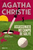 Assassinato no campo de golfe ebook by Agatha Christie