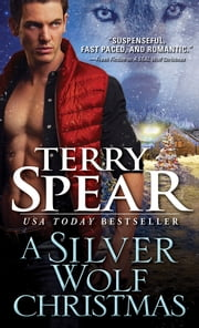 A Silver Wolf Christmas ebook by Terry Spear
