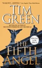 The Fifth Angel ebook by Tim Green