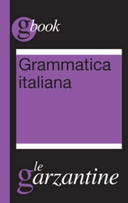Grammatica italiana ebook by Kobo.Web.Store.Products.Fields.ContributorFieldViewModel
