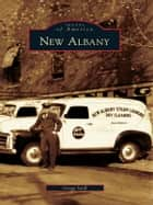 New Albany ebook by Gregg Seidl