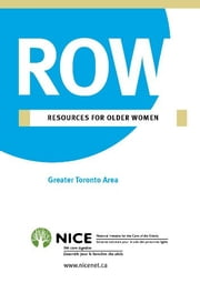 Resources for Older Women - for Greater Toronto Area ebook by National Initiative for the Care of the Elderly