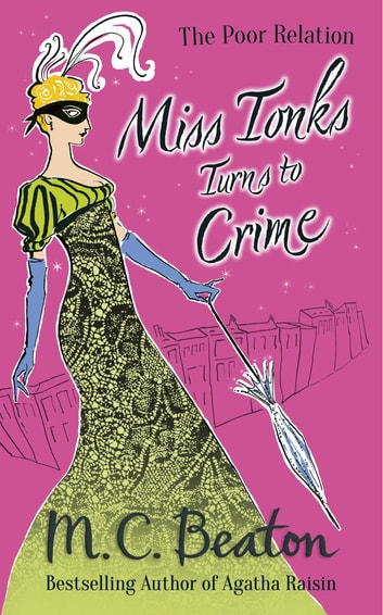 Miss Tonks Turns to Crime ebook by M.C. Beaton