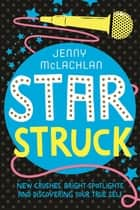 Star Struck ebook by Jenny McLachlan
