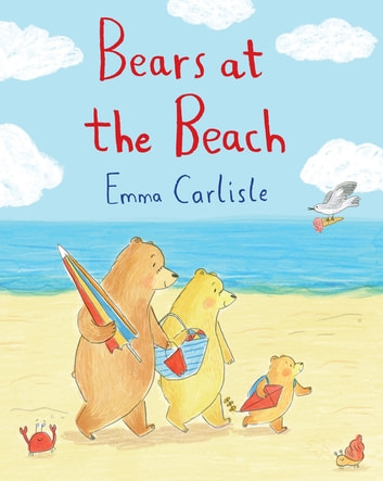 Bears at the Beach ebook by Emma Carlisle
