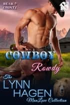 Cowboy Rowdy ebook by Lynn Hagen