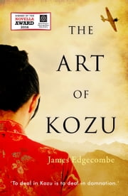 The Art of Kozu ebook by James Edgecombe