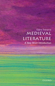 Medieval Literature: A Very Short Introduction ebook by Elaine Treharne