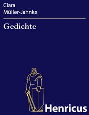 Gedichte ebook by Clara Müller-Jahnke