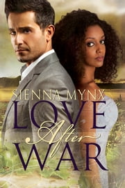 Love After War ebook by Sienna Mynx