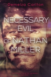 Necessary Evil of Nathan Miller ebook by Demelza Carlton