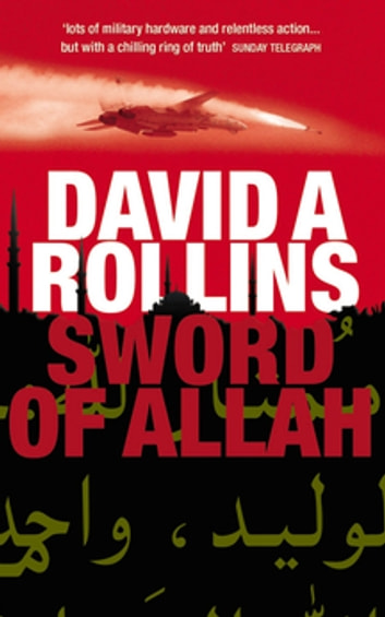 Sword of Allah: A Tom Wilkes Novel 2 ebook by David A. Rollins,David Rollins