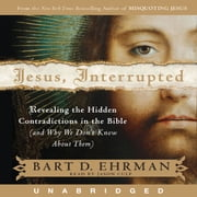 Jesus, Interrupted audiobook by Bart D. Ehrman