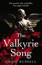 The Valkyrie Song ebook by Craig Russell