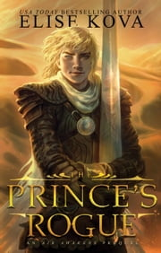 The Prince's Rogue ebook by Elise Kova