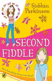 Second Fiddle ebook by Siobhán Parkinson
