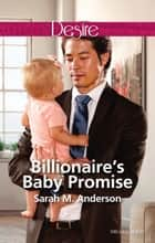 Billionaire's Baby Promise ebook by Sarah M. Anderson