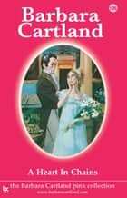 A Heart in Chains ebook by Barbara Cartland