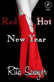 Red Hot New Year ebook by Rita Sawyer