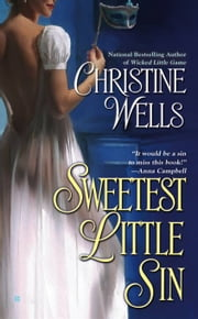 Sweetest Little Sin ebook by Christine Wells