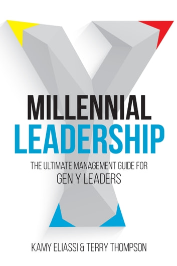 Millennial leadership ebook by kamy eliassi 1230001435665 millennial leadership the ultimate management guide for gen y leaders ebook by kamy eliassi fandeluxe Gallery
