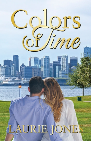 Colors of Time ebook by Laurie Jones