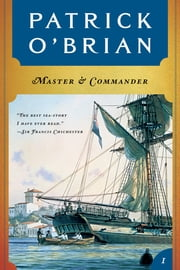 Master and Commander (Vol. Book 1) (Aubrey/Maturin Novels) ebook by Patrick O'Brian
