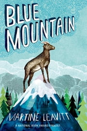 Blue Mountain ebook by Martine Leavitt