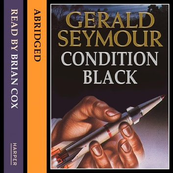 Condition Black audiobook by Gerald Seymour