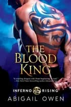 The Blood King ebook by Abigail Owen