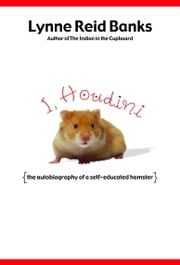 I, Houdini ebook by Lynne Reid Banks