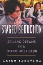 Staged Seduction ebook by Akiko Takeyama