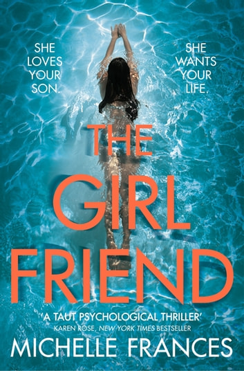 The Girlfriend ebook by Michelle Frances